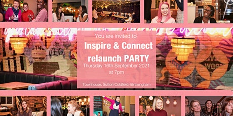 Inspire and Connect RELAUNCH PARTY tickets