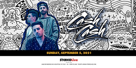 Cash Cash - Stereo Live Houston tickets
