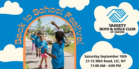 Back to School Festival  2021| Variety Boys & Girls Club of Queens tickets