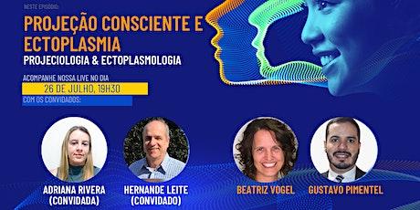 Neociências:   Projeção Consciente e Ectoplasmia (IIPC&Ectolab) billets