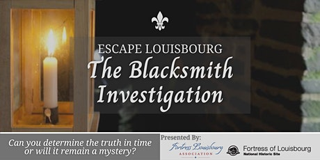 Escape Louisbourg: The Blacksmith Investigation tickets