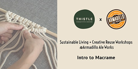 Intro to Macrame @ Armadillo Ale Works tickets