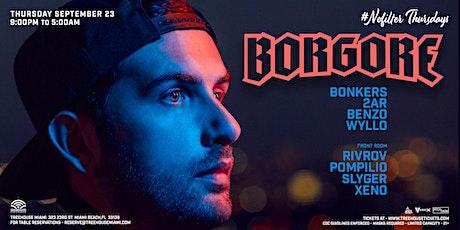 BORGORE @ Treehouse Miami tickets