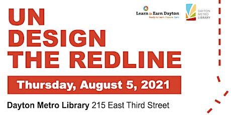 Undesign the Redline Opening Reception tickets