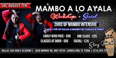Mambo ayala's brothers workshops + social tickets