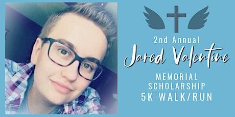 Jared Valentine Memorial Scholarship 5K Walk/Run tickets