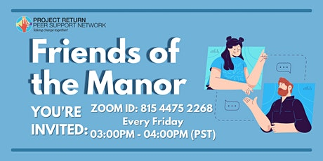 Friends of the Manor tickets