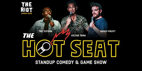 """The Riot Standup Comedy Show  presents """"The Hot Seat"""" Game Show tickets"""