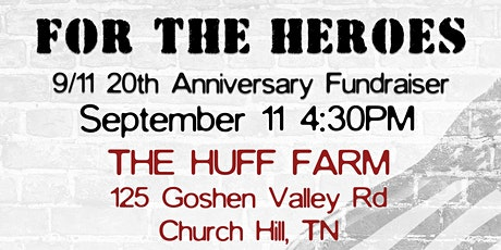 FOR THE HEROES 9/11 20th Anniversary Fundraiser tickets