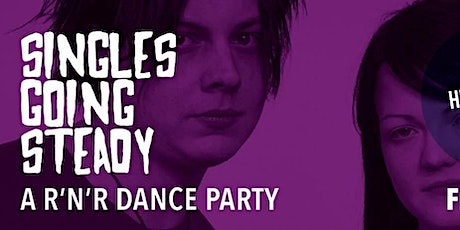 Singles Going Steady - A 60's & 70's Rock & Roll Dance Party tickets