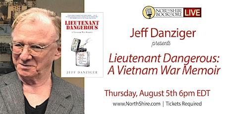 """Northshire Live: Jeff Danziger """"Lieutenant Dangerous: A Vietnam War Memoir"""" tickets"""