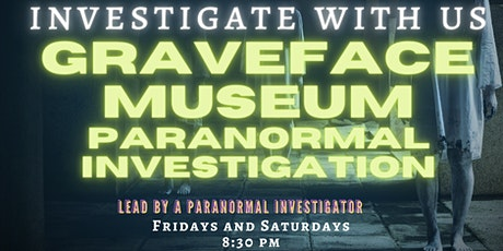 Graveface Museum PARANORMAL INVESTIGATION tickets