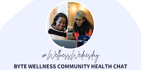 Byte Wellness Community Health Chat tickets