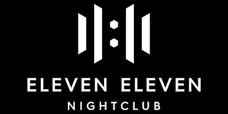 Eleven Eleven Nightclub tickets