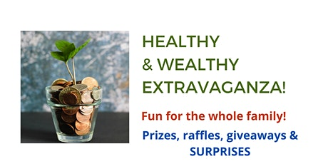 Healthy & Wealthy Extravaganza tickets