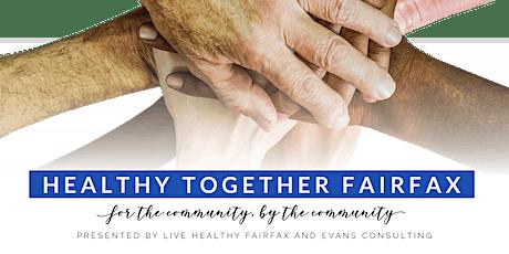 Healthy Together Fairfax tickets