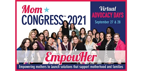 Mom Congress 2021 Virtual Advocacy Days tickets