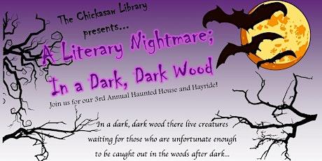 """A Literary Nightmare; In a Dark, Dark Wood"" Haunted House and Hayride tickets"