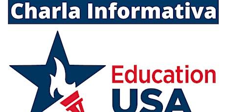Charla Informativa VIRTUAL: Oportunidades de estudio en EEUU 4/8 boletos