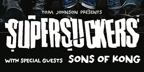 SUPERSUCKERS w/ SONS OF KONG and ROD GATOR @ Lyric Room in Green Bay, WI tickets
