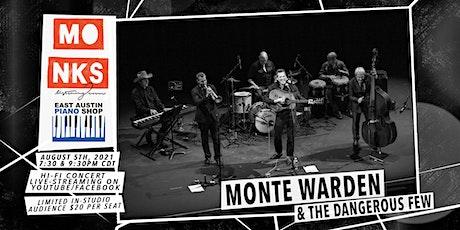 Monte Warden & the Dangerous Few - Livestream Concert w/In-Studio Audience tickets