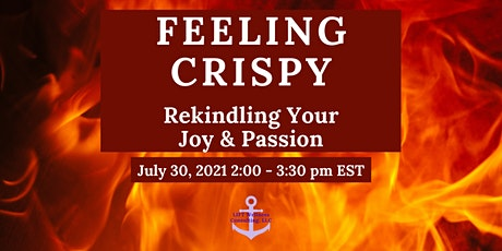 Feeling Crispy - Rekindling Your Joy and Passion biglietti