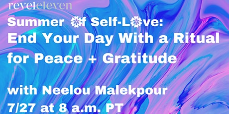 Summer of Self-Love: End Your Day with a Ritual for Peace + Gratitude tickets