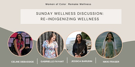 Sunday Wellness Discussion: Re-Indigenizing Wellness tickets