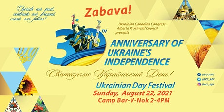 30th Anniversary of Ukraine's Independence & Ukrainian Day Zabava tickets