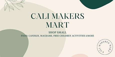Cali Makers Mart tickets