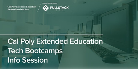 Online Info Session | Cal Poly Extended Education Tech Bootcamps tickets