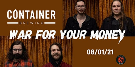 JumpAttack Records Presents: War For Your Money LIVE at Container Brewing tickets