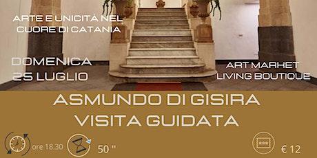 Asmundo di Gisira: arte e unicità nel cuore di Catania biglietti