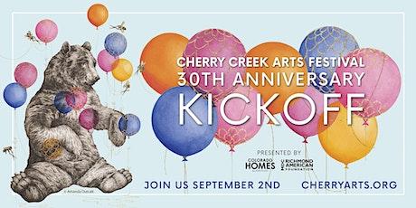 Cherry Creek Arts Festival 30th Anniversary Kickoff tickets