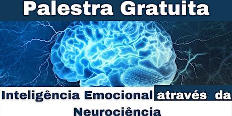 Palestra Gratuita - Inteligência Emocional através da Neurociência ingressos