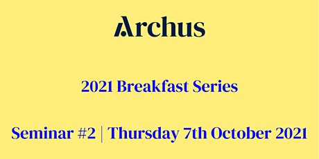 Archus Breakfast Series | Maximising assets and reducing backlog tickets