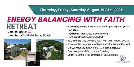 Energy Balancing with Faith 3-day Retreat. Mt Dora, Florida, USA tickets