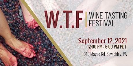 W.T.F (Wine Tasting Festival) tickets