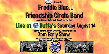 Freddie Blue's Friendship Circle Band  (1st show) tickets