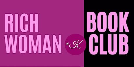 Rich Woman Book Club biglietti