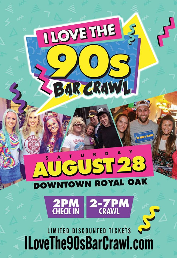 I LOVE THE 90s BAR CRAWL 2021 - Royal Oak image