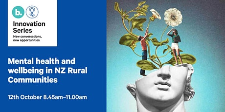 Mental health and wellbeing in New Zealand Rural Communities tickets