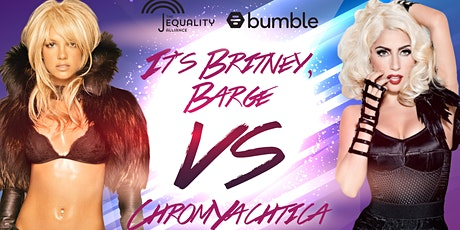 It's Britney, Barge Vs ChromYachtica tickets