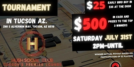 """HIGH DESERT """" THE KING OF TUC """" DOMINO TOURNAMENT tickets"""