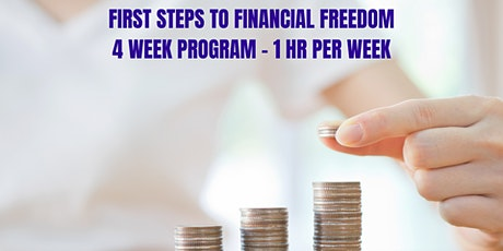 First Steps to Financial Freedom tickets