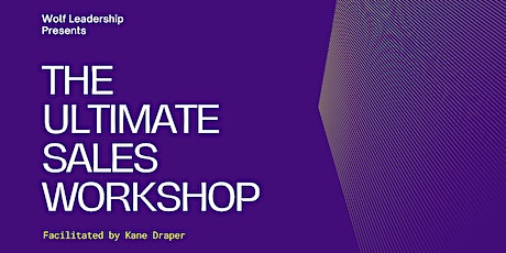 The Ultimate 3-Part Sales Workshop for Small Business Owners tickets