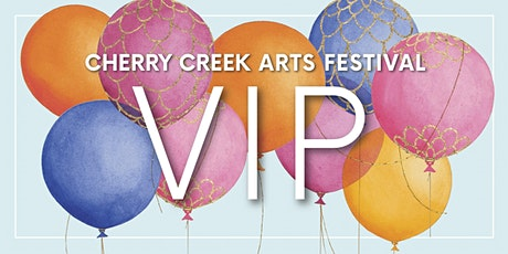 Cherry Creek Arts Festival VIP tickets