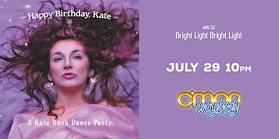 Happy Birthday, Kate *A Kate Bush Party*