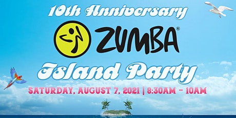 10th Anniversary Zumba Island Party tickets