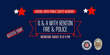 Virtual Youth Public Safety Academy Q & A with Renton Fire & Police tickets